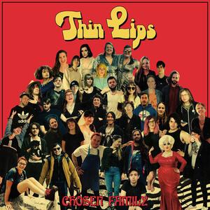 Chosen Family - Vinile LP di Thin Lips