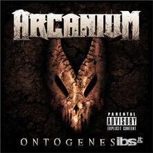 Ontogenesis - CD Audio di Arcanium