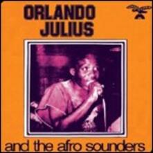 Orlando Julius and the Afro Sounders - CD Audio di Orlando Julius,Afro Sounders