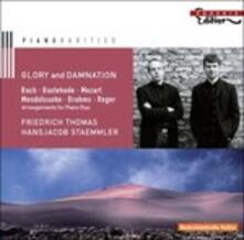 Glory and Damnation (Arrangiamenti per Due Pianoforti) - CD Audio