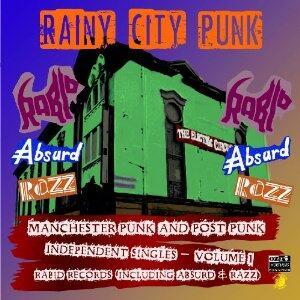 Rainy City Punks. Manchester Punk and Post Punk - Vinile LP