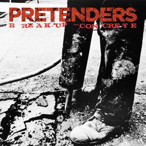 Break Up the Concrete - Vinile LP di Pretenders