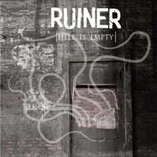 Hell Is Empty - CD Audio di Ruiner
