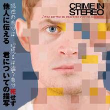 I Was Trying to Describe You to Someone - CD Audio di Crime in Stereo