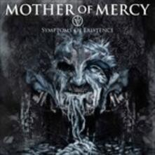 Iv. Symptoms of Existence - CD Audio di Mother of Mercy