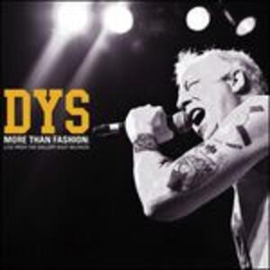 More Than Fashion. Live - Vinile LP di DYS