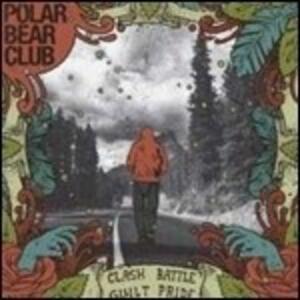 Clash Battle Guilt Pride - Vinile LP di Polar Bear Club