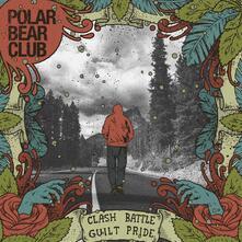 Clash Battle Guilt Pride - CD Audio di Polar Bear Club