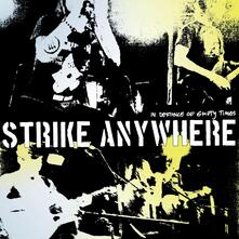 In Defiance of Empty Times - CD Audio di Strike Anywhere