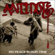 No Peace in Our Time - CD Audio di Antidote