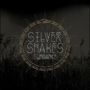 Sundance - Vinile LP di Silver Snakes