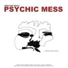 Psychic Mess - CD Audio di Creative Adult
