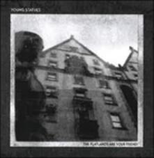 The Flatlands Are Your Friend - CD Audio di Young Statues