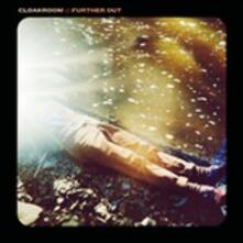 Further Out - CD Audio di Cloakroom