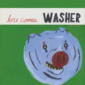 Here Comes Washer - Vinile LP di Washer