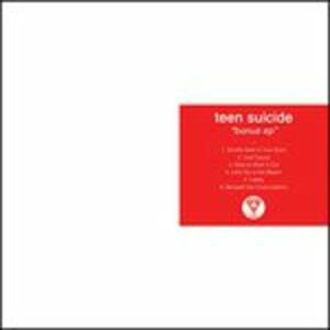 Bonus - Vinile 10'' di Teen Suicide