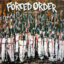 One Last Prayer - CD Audio di Forced Order