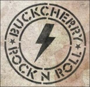 Rock'N'Roll - Vinile LP di Buckcherry