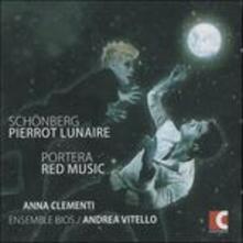 Pierrot Lunaire / Red Music - CD Audio di Arnold Schönberg,Andrea Portera,Anna Clementi,Andrea Vitello