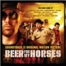 Beer for My Horses (Colonna Sonora) - CD Audio