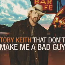 That Don't Make Me A - CD Audio di Toby Keith