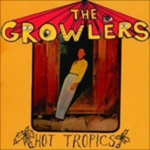 Hot Tropics - Vinile LP di Growlers