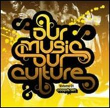 Our Music, Our Culture vol.1 - CD Audio