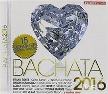 Bachata 2016 - CD Audio