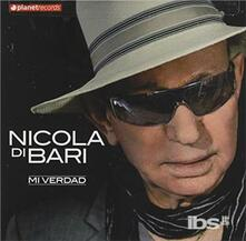 Mi Verdad - CD Audio di Nicola Di Bari