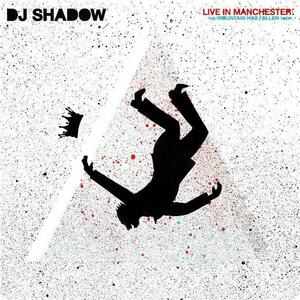 CD Live in Manchester DJ Shadow