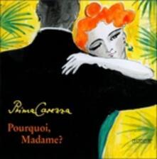 Pourquoi, Madame? - CD Audio