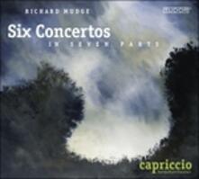 Sei Concerti in Sette Parti - CD Audio di Richard Mudge
