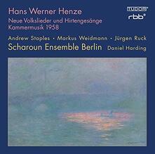 Neue Volkslieder und Hirtengesänge - Musica da camera 1958 in Lieblicher Bläue - CD Audio di Hans Werner Henze,Daniel Harding