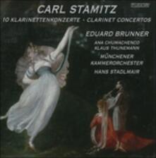 10 Concerti per Clarinetto Concerti Doppi - CD Audio di Carl Stamitz