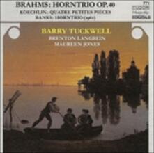 Trii per Corno, Violino e Pianoforte - CD Audio di Johannes Brahms
