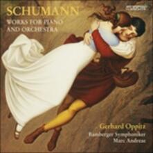 Opere per Pianoforte e Orchestra - SuperAudio CD ibrido di Robert Schumann