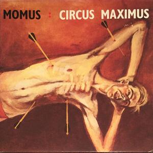 Circus Maximus - Vinile LP di Momus