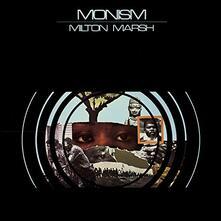 Monism - CD Audio di Milton Marsh