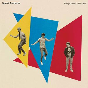Foreign Fields - Vinile LP di Smart Remarks