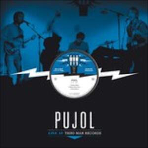 Third Man Live 05-21-2010 - Vinile LP di Pujol