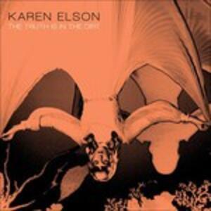 Truth Is The Dirt - Vinile 7'' di Karen Elson