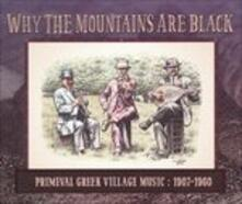 Why the Mountains Are Black - CD Audio