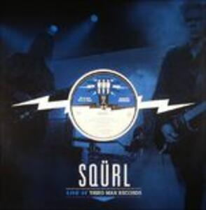 Live at Third Man Records - Vinile LP di Squrl