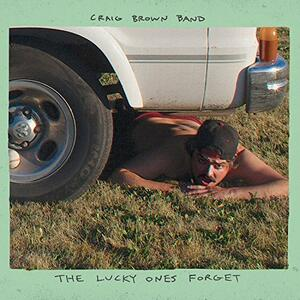Lucky Ones Forget - Vinile LP di Craig Brown (Band)
