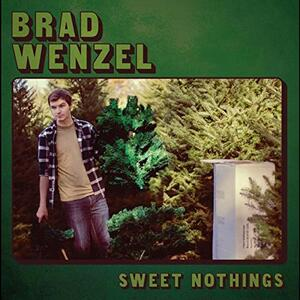 Sweet Nothings - Vinile LP di Brad Wenzel