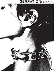 Serration Pulse - Vinile LP di Serration Pulse
