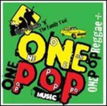 One Pop Reggae - CD Audio di Sly & Robbie,Family Taxi