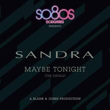 Maybe Tonight - CD Audio Singolo di Sandra