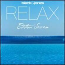 Relax. Edition Seven - CD Audio di Blank & Jones