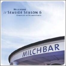 Milchbar. Seaside Season vol.6 - CD Audio di Blank & Jones